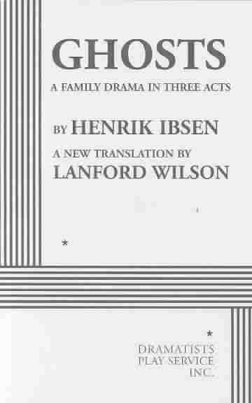 Ghosts By Ibsen, Henrik/ Wilson, Lanford