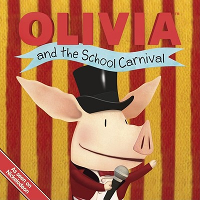 Olivia and the School Carnival By Gallo, Tina (ADP)/ Wolek, Guy (ILT)